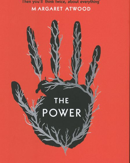 Baileys Women's Prize for Fiction 2017 longlist. Pictured is The Power by Naomi Alderman.Image: supp