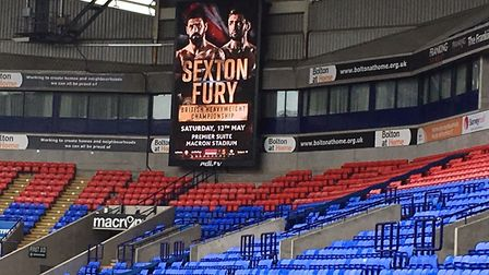 The Macron Stadium is ready for the Sexton v Fury showdown on May 12. Picture: Chris Lakey