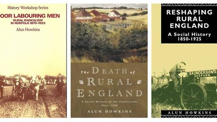 Books by Alun Howkins, incoluding his study of rural radicalism in Norfolk called Poor Labouring Men