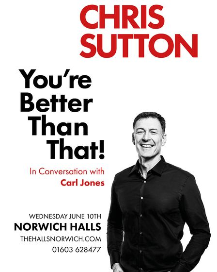 Chris Sutton will speak at an event in Norwich in the summer. Picture: A Way With Media