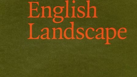 The New English Landscape, by Ken Worpole and Jason Orton.