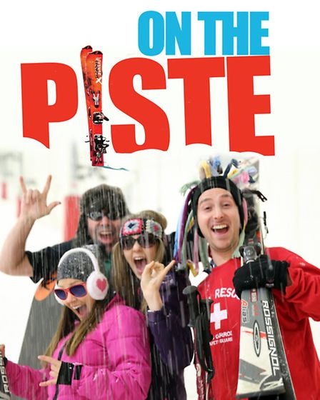 John Godber's On The Piste, continuing its run at the Theatre Royal, Bury St Edmunds