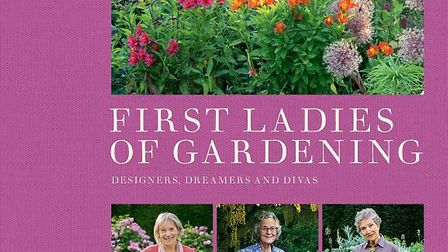First Ladies of Gardening, with Xa Tollemache (far left) and Beth Chatto (far right) on the cover!
