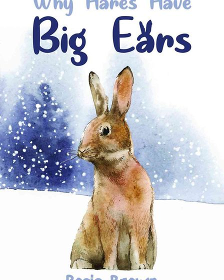 Why Hares Have Big Ears by Rosie Brown. Picture: Austin Macauley Publishers