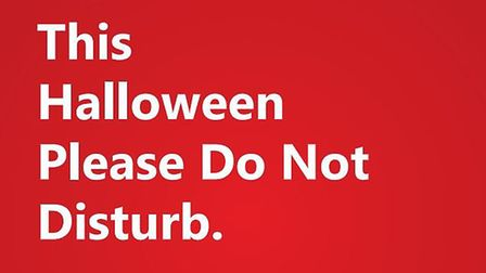One of the Halloween do not disturb posters released by Suffolk police for homeowners to download an