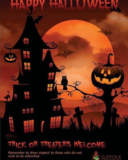Suffolk police has produced posters about trick or treating this Halloween. Picture: SUFFOLK CONSTAB