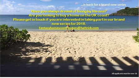 Fantasy Homes by the Sea is looking for people to take part