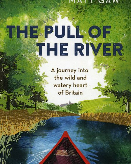 The Pull of the River by Matt Gaw is out in paperback this weekend