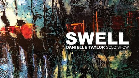 Poster image for Danielle Taylor's Swell exhibition Photo: Danielle Taylor
