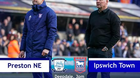 Ipswich Town take on Preston North End this afternoon. Picture: ARCHANT
