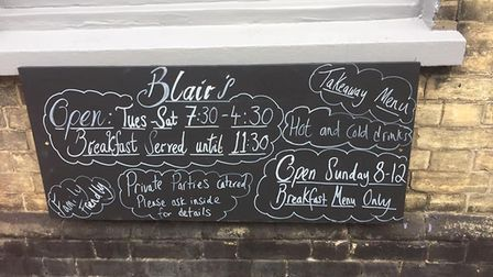 Blair's in Saxmundham high street are opened Tuesday to Saturday and for breakfast on Sunday morning