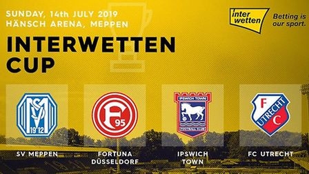 Ipswich Town will take part in the Interwetten Cup, along with Fortuna Dusseldorf, SV Meppen and FC