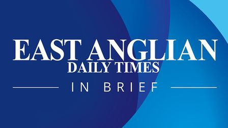 Sign up to the EADT In Brief newsletter and every lunchtime we will bring you all the latest news an