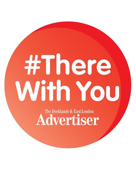 There With You - the East London Advertiser's campaign to help everyone get through the coronavirus