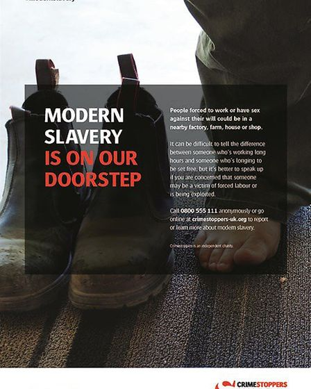 Crimestoppers are appealing for help to end modern day slavery