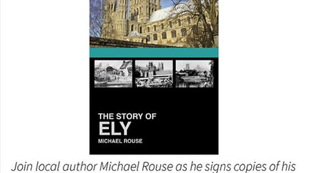 Ely author Mike Rouse is launching his new book - The Story of Ely - next week.