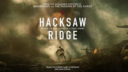 Hacksaw Ridge, the Mel Gibson directed movie based on the true story of soldier Desmond Doss