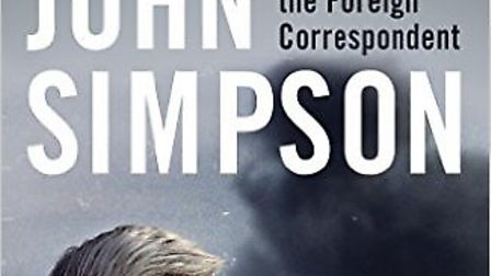 War reporter and author John Simpson will give a talk about his new book 'We Chose to Speak of War a