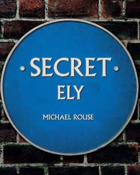 Local author and historian Michael Rouse to publish book about secrets of Ely