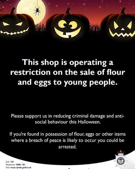You could be arrested for carrying eggs and flour this Halloween in Cambridgeshire, police have warn