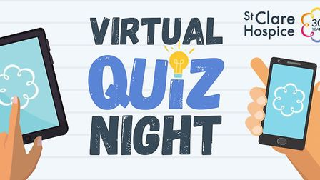 St Clare Hospice will hold a virtual quiz on April 30