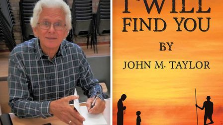 Littleport author John Taylor has released his latest book, I Will Find You. Picture: austinmacauley