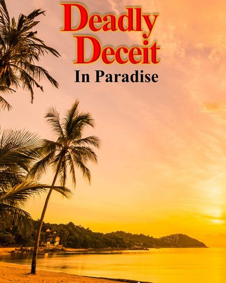Fay Knoweles' latest book Deadly Deceit in Paradise. Picture: Fay Knowles