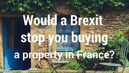 Poll: would a Brexit stop you buying a property in France?