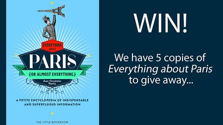 Enter our competition for your chance to win a copy of the book, Everything about Paris (or almost e