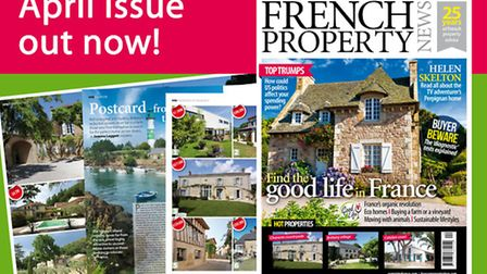 The April 2017 issue of French Property News is out now