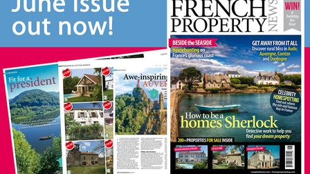 June 2017 issue of French Property News on sale now