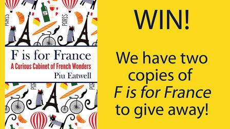 Enter to win a copy of F is for France by Piu Eatwell