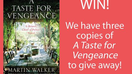 Enter our competition to win a copy of A Taste for Vengeance by Martin Walker