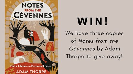 Enter our competition to win a copy of Notes from the Cévennes by Adam Thorpe