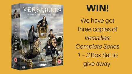 Enter our competition to win a Versailles: Complete Series 1 – 3 Box Set