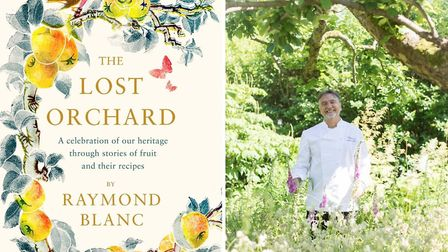 The Lost Orchard, by Raymond Blanc, published by Headline Home