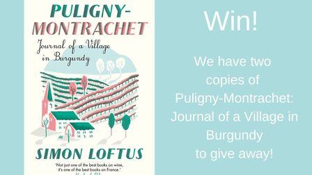 Win a copy of Puligny-Montrachet: Journal of a Village in Burgundy