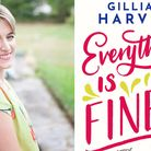 Moving to France gave Gillian Harvey the time and space to write a novel