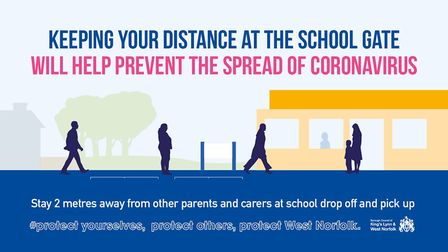 A reminder from the Borough Council of King's Lynn and West Norfolk to keep your distance at the sch
