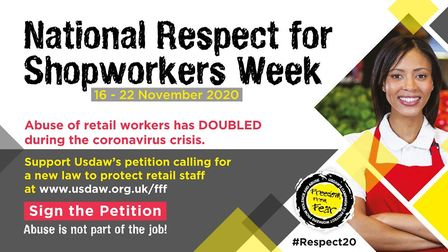 Usdaw's poster calling for people to sign a petition supporting a new law to protect retail staff from abuse Picture: USDAW