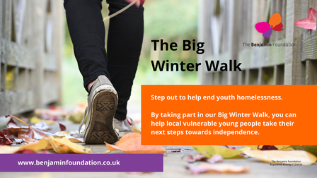 Poster showing the Benjamin Foundation winter walk appeal