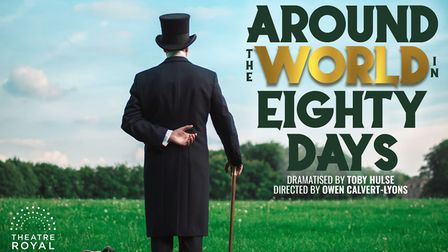 The Theatre Royal. Bury St Edmunds is opening on May 20 with a new production of Around The World in 80 Days