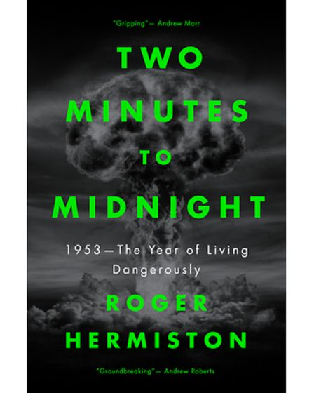 Roger Hermiston's new book, Two Minutes to Midnight