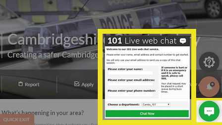 Residents are being asked to use Cambridgeshire Constabulary's web chat for non-emergency contact with the county's police...