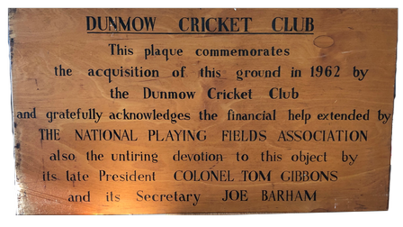 The 1962 plaque stating that Dunmow Cricket club had acquired the ground
