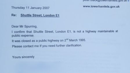 Document from Tower Hamlets Council in 2007 stating Shuttle Street isn't on the public highway.