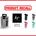 KitSound KSFUNK 25 wireless earbuds have been recalled over safety fears.