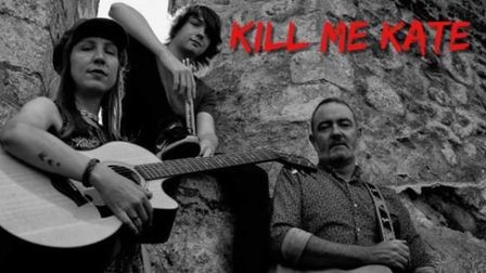 Kill me Kate(pictured) will performing at Haddenham Arts Centre on Saturday August 14