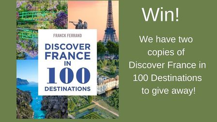 Win a copy of Discover France in 100 Destinations