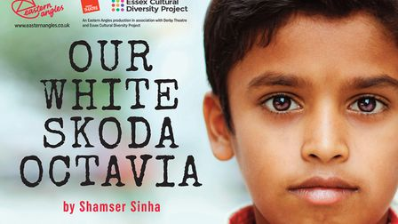 Poster for Our White Skoda Octavia by Shamser Sinha, which is being performed by Eastern Angles Theatre Company